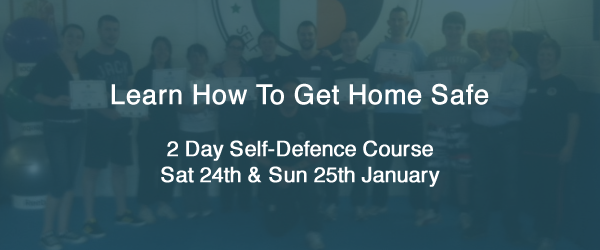 2 Day Self-Defence – Learn How To Get Home Safe